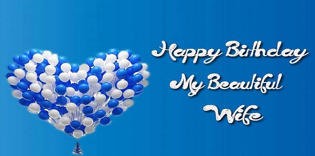 Birthday Wishes For Wife (Birthday Message For Wife)