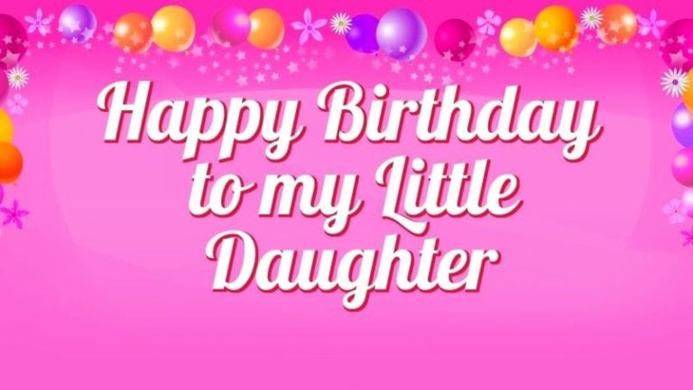 Birthday Wishes To Daughter (Happy Birthday Daughter Quotes)