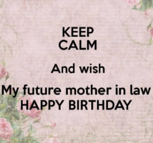 Birthday wishes for future mother in law