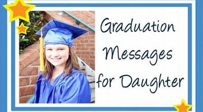 Graduation Wishes For Daughter