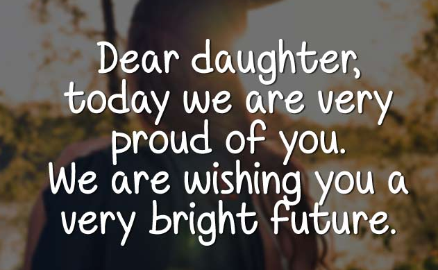 Graduation Congratulations Quotes For Daughter